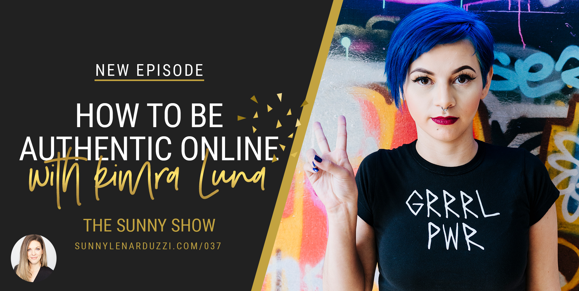 How to be authentic online with Kimra Luna